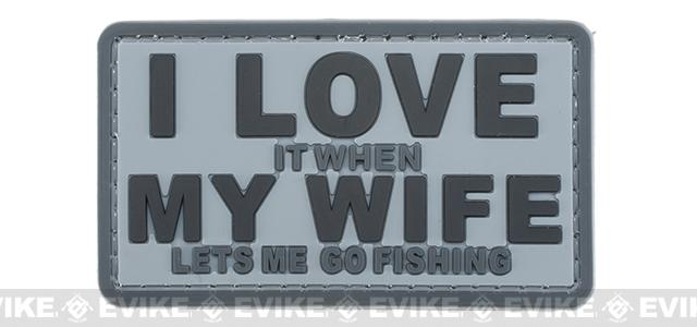 Battle Angler I Love It When My Wife Lets Me Go Fishing Hook & Loop PVC Patch