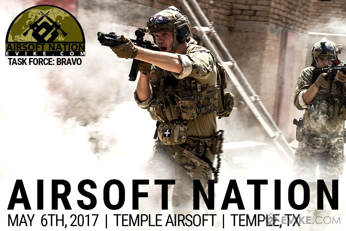 Operation Airsoft Nation Fan Appreciation Game - May 6th, 2017. Temple, Texas (Force: Task Force Bravo)