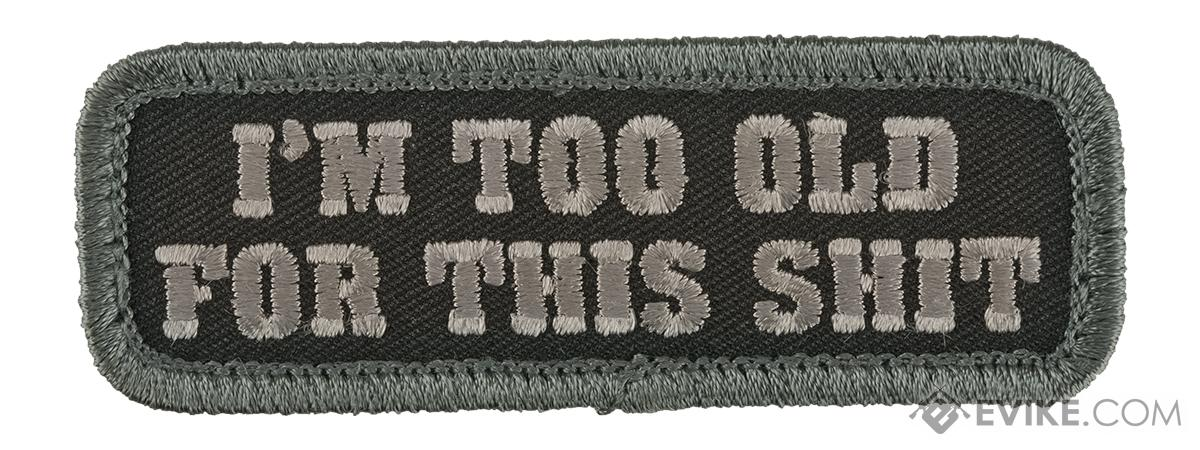Mil-Spec Monkey Too Old Morale Patch (Color: Urban)