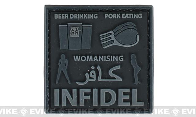 Very Tactical Beer Drinking, Pork Eating, Womanizing Infidel PVC Hook and Loop Patch - Black