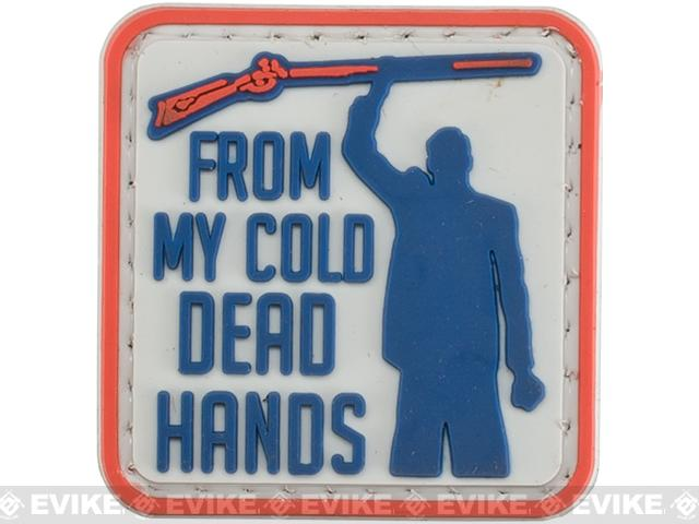 From My Cold Dead Hands PVC Morale Patch - Full Color